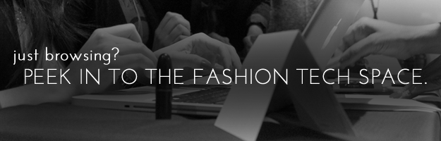 Just Browsing? Peek into the fashion tech space